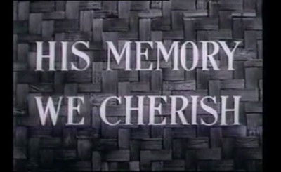 His memory we cherish